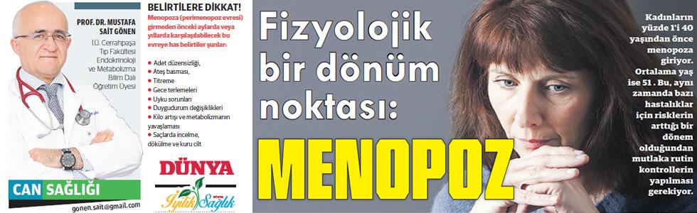 Fizyolojik bir dönüm noktası: Menopoz