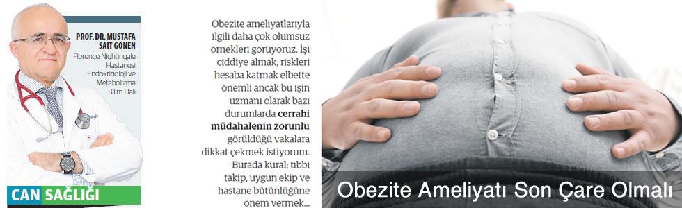 Obezite Ameliyatı Son Çare Olmalı