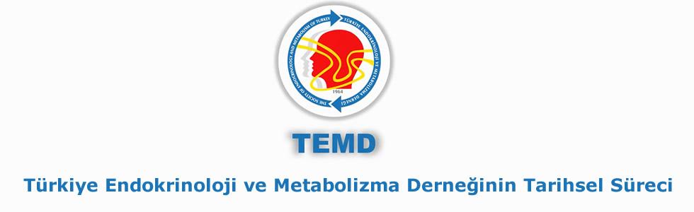 Türkiye Endokrinoloji ve Metabolizma Derneğinin Tarihsel Süreci